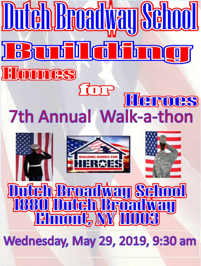 7th Annual Building Homes for Heroes Walk-a-thon at Dutch Broadway @ Dutch Broadway School